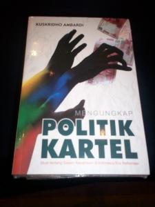 Buku Mengungkap Politik Kartel (dwiki file)
