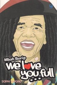 Cover Buku Mbah Surip We Love You Full... (dwiki file)