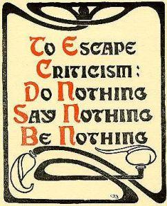 To Escape Criticism (http://i.ehow.com)
