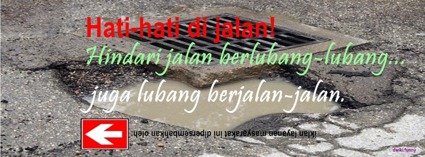 Foto Sampul Kronologi Facebook Lucu Keren Jalan Berlubang Lubang
